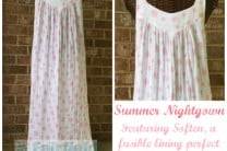 Summer Nightgown featuring Soften interfacing