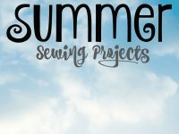 Summer Sewing Projects