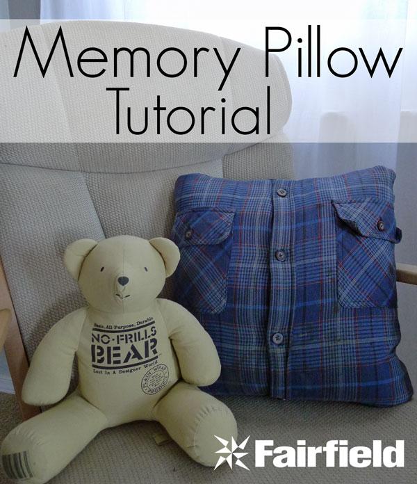 Granddads Memory Pillow Tutorial Fairfield World Blog