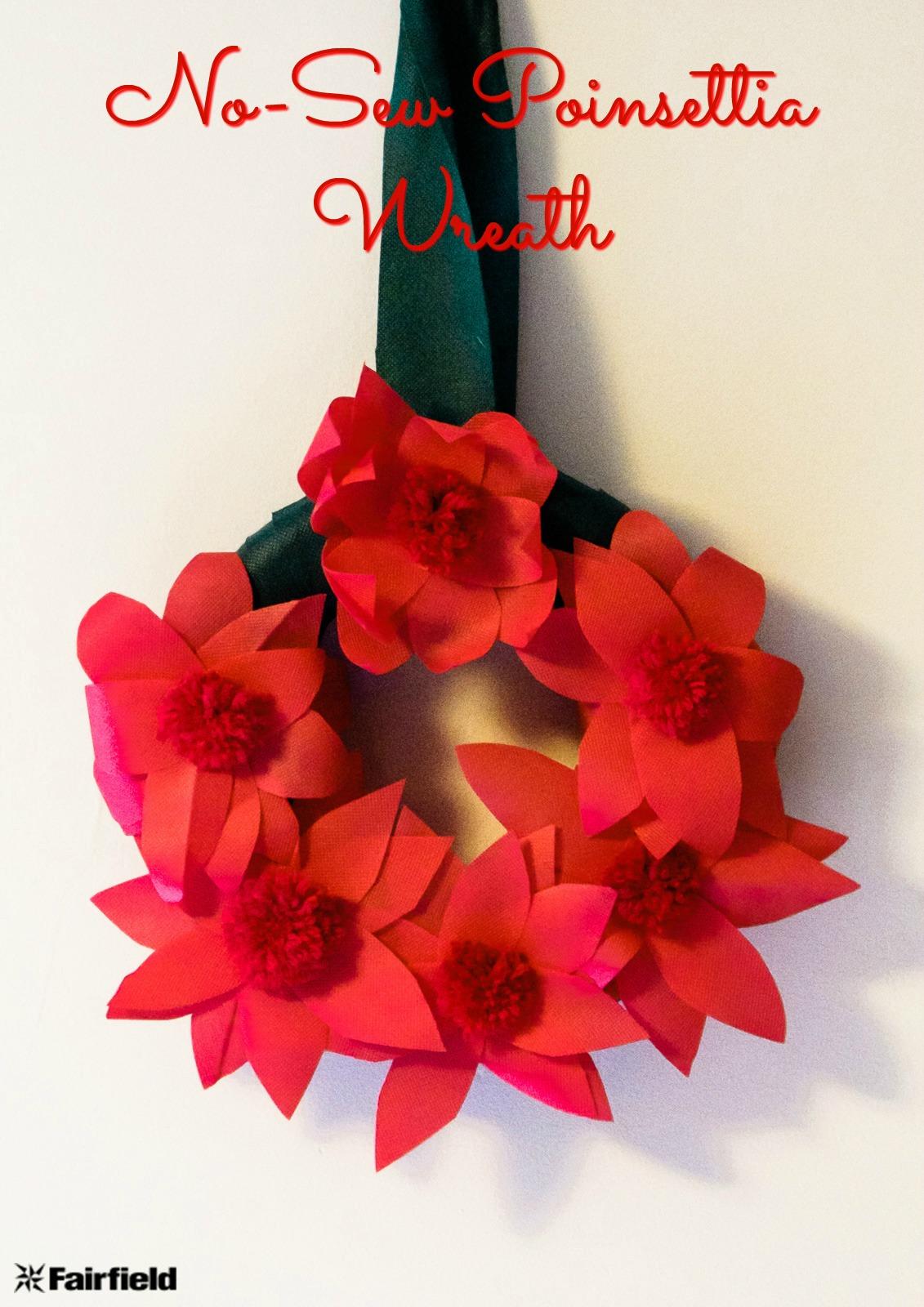 No Sew Poinsettia Wreath Fairfield World Blog