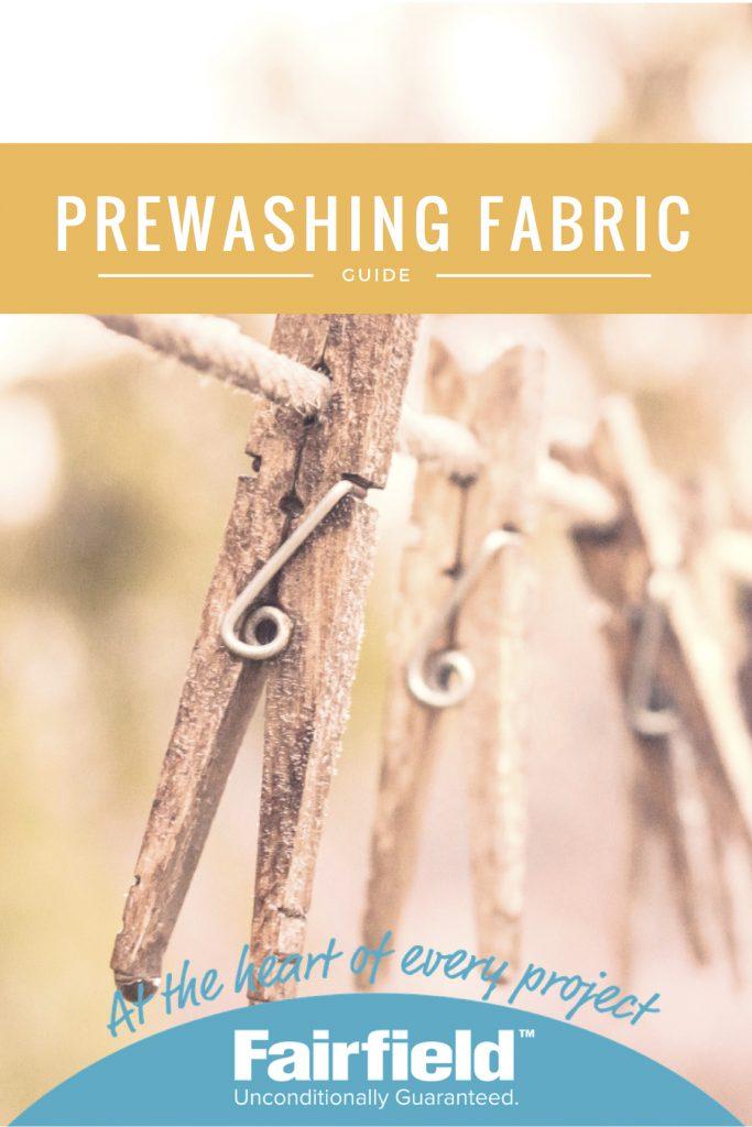 how to wash prewash preshrink fabric