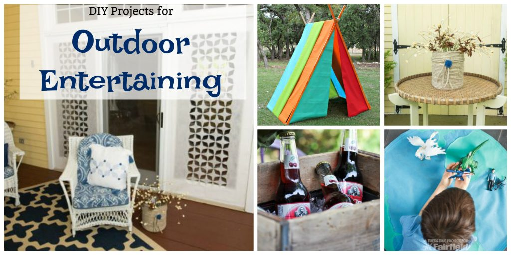 DIY Projects for Outdoor Entertaining