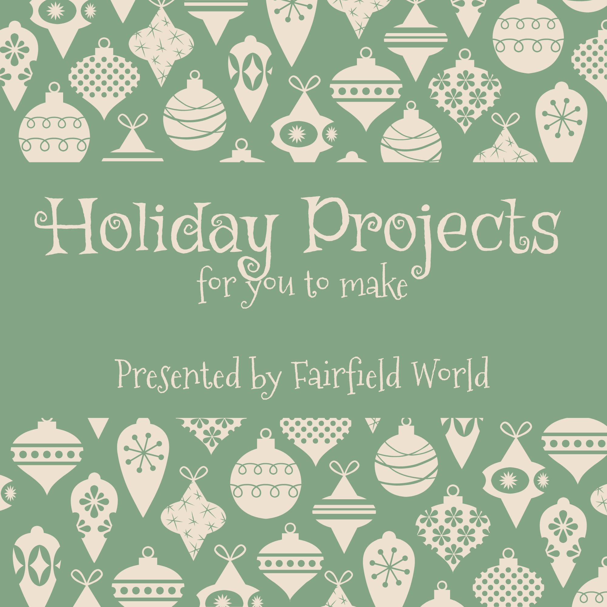Holiday Projects for You to Make this Winter