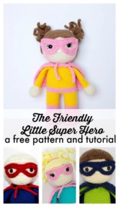 Little Super Hero by The Friendly Red Fox (one of 10 free crochet patterns in the Softie Crochet Along 2018)