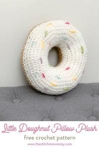 Little Doughnut Pillow Free Crochet Pattern By The Stitchin Mommy